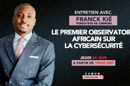 Interview avec Franck KIÉ, fondateur de CiberObs, le premier observatoire africain sur la cybersécurité